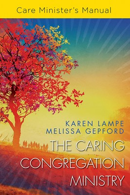The Caring Congregation Ministry (Paperback)