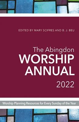 The Abingdon Worship Annual 2022 (Paperback)