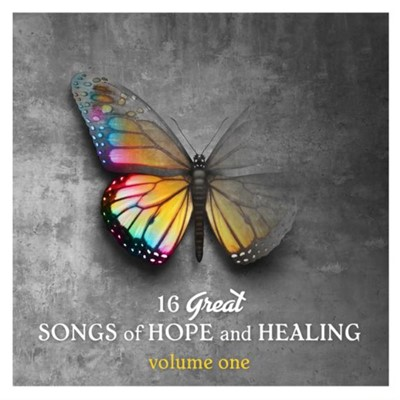 16 Great Songs of Hope and Healing Volume 1 CD (CD-Audio)