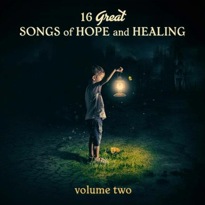 16 Great Songs of Hope and Healing Volume 2 CD (CD-Audio)