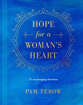 Hope for a Woman's Heart (Hard Cover)