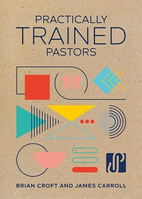 Practically Trained Pastors (Paperback)