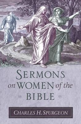 Sermons on Women of the Bible (Hard Cover)