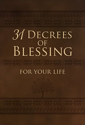 31 Decrees of Blessing For Your Life (Genuine Leather)