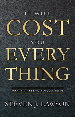 It Will Cost You Everything (Hard Cover)
