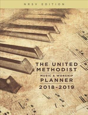 United Methodist Music & Worship Planner 2018-2019 NRSV (Spiral Bound)