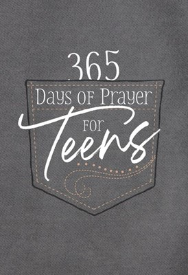 365 Days of Prayer for Teens (Imitation Leather)