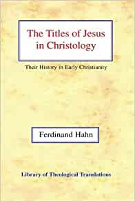 Titles of Jesus in Christology, The HB (Hard Cover)
