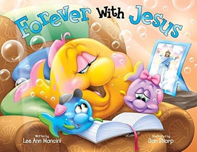 SeaKids: Forever with Jesus (Heaven & Salvation) (Hard Cover)