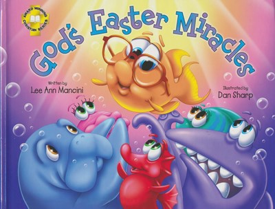 SeaKids: God's Easter Miracles (Easter Story) (Hard Cover)