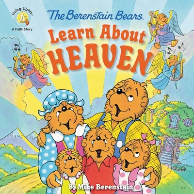 The Berenstain Bears Learn about Heaven (Paperback)