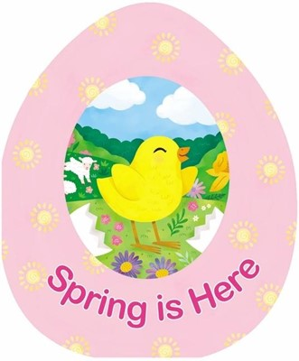 Spring Is Here (Board Book)