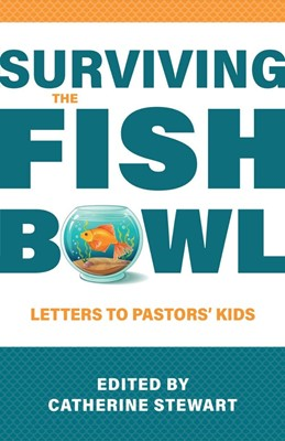Surviving the Fishbowl (Paperback)