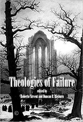 Theologies of Failure (Paperback)