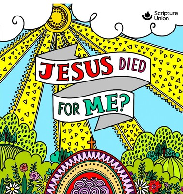 Jesus Died for Me? (pack of 10) (Paperback)