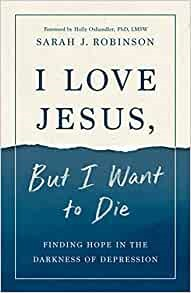 I Love Jesus, But I Want to Die (Paperback)