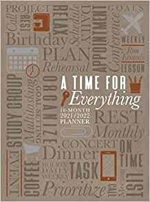 2022 18-Month Planner: A Time for Everything (Imitation Leather)