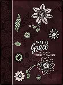 2022 18-Month Planner: Amazing Grace (Imitation Leather)