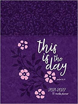 2022 18-Month Planner: This is the Day (Imitation Leather)