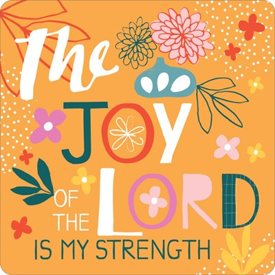 The Joy of the Lord Coaster (General Merchandise)