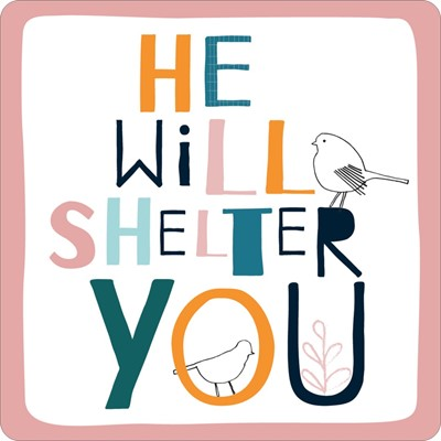 He Will Shelter You Coaster (General Merchandise)