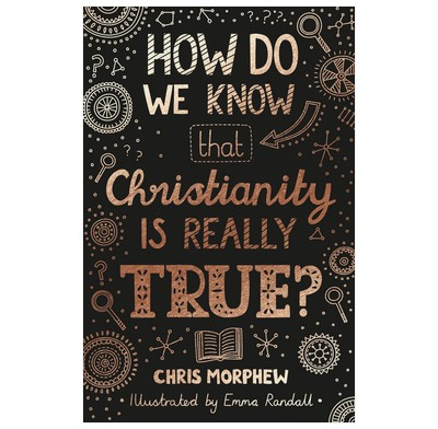 How Do We Know that Christianity Is Really True? (Paperback)