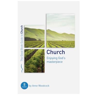 Church: Enjoying God's Masterpiece (Paperback)