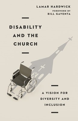 Disability and the Church (Paperback)