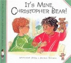 TOCB It's Mine Christopher Bear (Hard Cover)