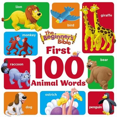 Beginner's Bible First 100 Animal Words (Board Book)