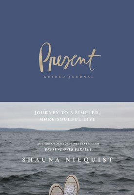 Present Over Perfect Guided Journal (Hard Cover)
