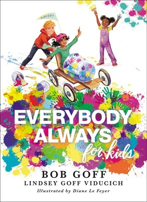 Everybody, Always for Kids (Hard Cover)