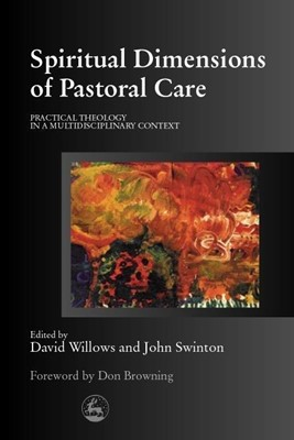 Spiritual Dimensions of Pastoral Care (Paperback)
