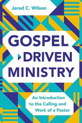 Gospel-Driven Ministry (Hard Cover)