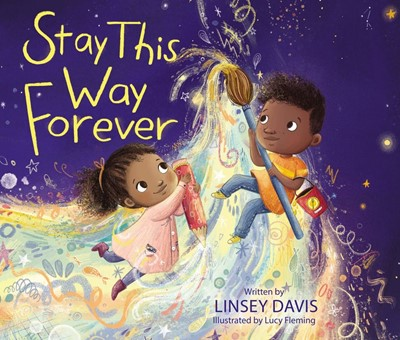 Stay This Way Forever (Hard Cover)