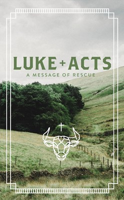 Luke + Acts: A Message of Rescue (GNB) (Paperback)