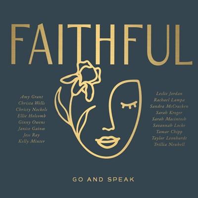Faithful: Go and Speak CD (CD-Audio)