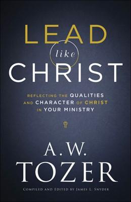 Lead Like Christ (Paperback)