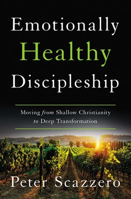 Emotionally Healthy Discipleship (Hard Cover)