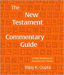 The New Testament Commentary Guide (Paperback)