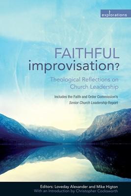 Faithful Improvisation (Paperback)