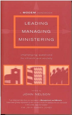 Leading, Managing, Ministering (Paperback)