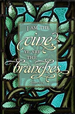 I am the Vine Inspirational Bulletin (pack of 100) (Bulletin)