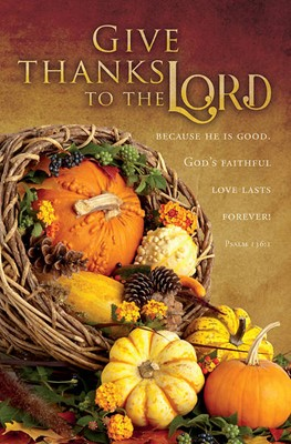 Give Thanks to the Lord Thanksgiving Bulletin (pack of 100) (Bulletin)