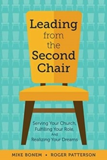 Leading from the Second Chair (Paperback)