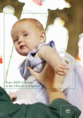 Your Child's Baptism in the Church of Engand (Pamphlet)