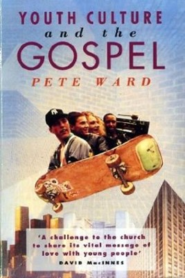 Youth Culture and the Gospel (Paperback)
