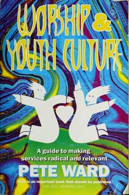 Worship and Youth Culture (Paperback)