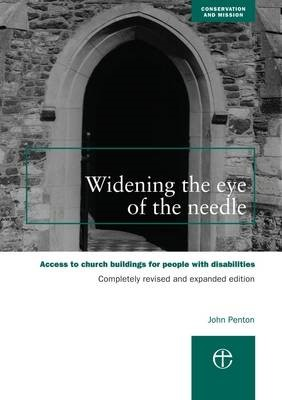 Widening the Eye of the Needle (Paperback)