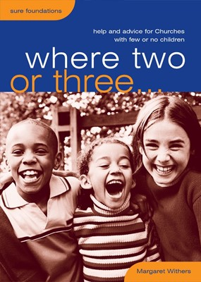 Where Two or Three (Paperback)